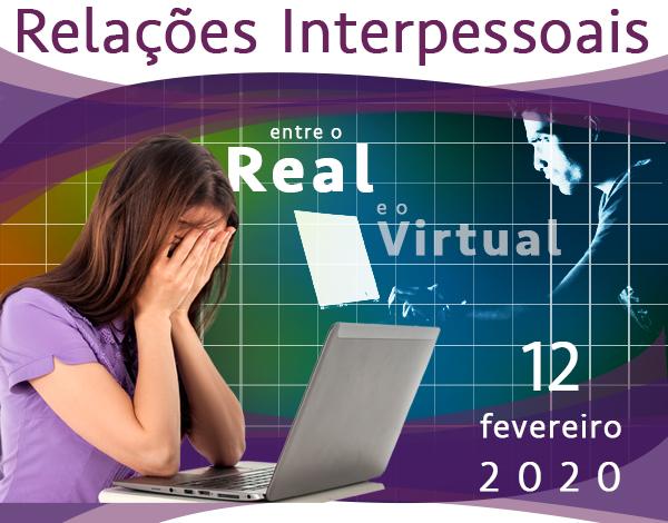 """Seminário """"Relações Interpessoais: entre o Real e o Virtual"""""""